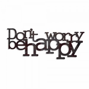 Napis na ścianę DON'T WORRY BE HAPPY